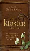 Im Kloster: Die unglaublichen Abenteuer des fabelhaften Orlando. Anno 1190