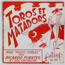 Tauromachie 45 tours Ricardo Fuentes Toros et Matadors