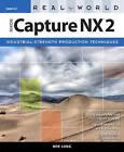 Real World Nikon Capture NX 2 by Ben Long (Paperback, 2008)
