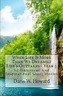 When Life Is More Than We Dreamed: Life's Outtakes Year 3 by Daris W Howard (Paperback / softback, 2012)
