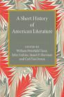 A Short History of American Literature by Cambridge University Press (Paperback, 2015)