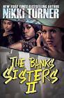 Banks Sisters 2 by Nikki Turner (2016, Paperback)