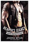 Reaper's Legacy by Joanna Wylde (Paperback)
