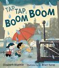 Tap Tap Boom Boom by Elizabeth Bluemle (Hardback, 2014)