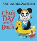 Chu's Day at the Beach by Neil Gaiman (Hardback, 2015)