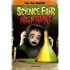 Science Fair Nightmare by Sean O'Reilly (Paperback, 2014)