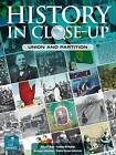 History in Close-Up: Union and Partition by Norman Johnston, Sheila Johnston, Audrey M. Hodge, Russell Rees (Paperback, 2012)