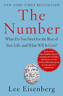 The Number: What Do You Need for the Rest of Your Life, and What Will It Cost? by Lee Eisenberg (Paperback / softback)