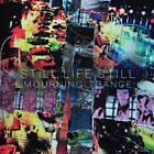 Mourning Trance von Still Life Still (2013)