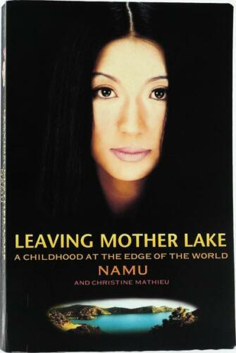 1 of 1 - #BI, YANG ERCHE NAMU;CHRISTINE MATHIEU Leaving Mother Lake - Softcover