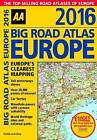 AA Big Road Atlas Europe: 2016 by AA Publishing (Spiral bound, 2015)