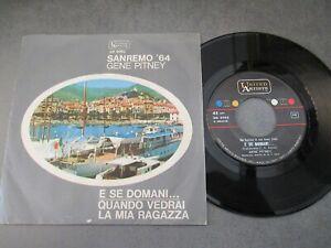 GENE PITNEY - E SE DOMANI - SANREMO '64 - 45 GIRI