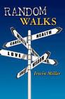 Random Walks: Pursuing the American Dream by Irwin Miller (Paperback / softback, 2011)