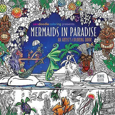 Zendoodle Coloring Presents Mermaids in Paradise : An Artist\'s ...