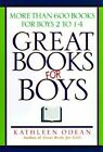 Great Books for Boys: More Than 600 Books for Boys 2 to 14 by Kathleen Odean (Paperback, 1998)