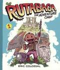 Rutabaga the Adventure Chef by Eric Colossal (Hardback, 2015)
