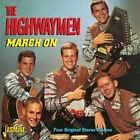 March On: Four Original Stereo Albums * by The Highwaymen (Folk) (CD, May-2013, 2 Discs, Jasmine)