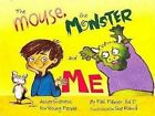 Mouse The Monster and Me Assertiveness for Young People by Palmer Pat Rama