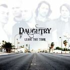 Leave This Town 0886975480821 by Daughtry CD