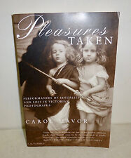 """""""Pleasures Taken: Performances of Sexuality and Loss in Victorian Photographs"""""""
