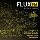 Fluxfm - Popkultur Kompakt Vol. 1 von Various Artists (2013)
