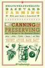 Backyard Farming Canning & Preserving Over 75 Recipes for The Homestead Kitchen Paperback – 28 Oct 2014