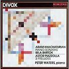 Aram Khachaturian: Piano Sonatas; Bela Bartok; Astor Piazzolla: 3 Preludes (2004)