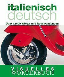 Visuelles-Woerterbuch-Italienisch-Deutsch-Uber-12-000-Buch-Zustand-gut