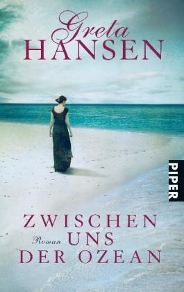 Zwischen uns der Ozean von Greta Hansen (2011, Taschenbuch)