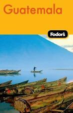 Fodor's Guatemala, 2nd Edition (Travel Guide)
