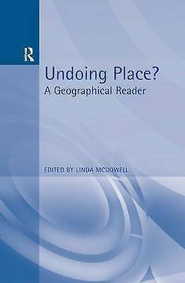 1 of 1 - Undoing Place?: A Geographical Reader (Arnold Readers in Geography), , Used; Goo