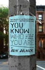 You Know Who You Are by Ben Dolnick (Paperback / softback, 2011)