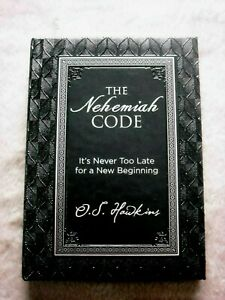 The-Nehemiah-Code-It-039-s-Never-Too-Late-for-a-New-Beginning-by-O-S-Hawkins