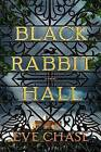Black Rabbit Hall by Eve Chase (Hardback, 2016)
