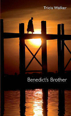 Tricia Walker, Benedict's Brother, Very Good Book