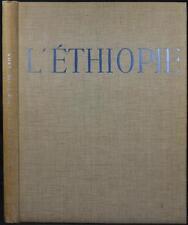 AU PAYS DE LA REINE DE SABA L' ETHIOPIE ANTIQUE ET MODERNE Ethiopia Abyssinia