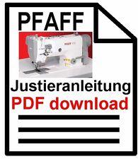 Pfaff 1122 Industrie Nähmaschine Justieranleitung für Maschinen ab #6001000