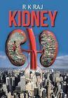 Kidney by R K Raj (Hardback, 2013)