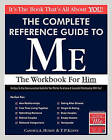 The Complete Reference Guide to Me: The Workbook for Him by Candice A Huddy (Paperback / softback, 2010)