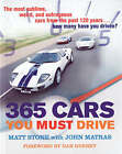 365 Cars You Must Drive by Matt Stone (Paperback, 2006)
