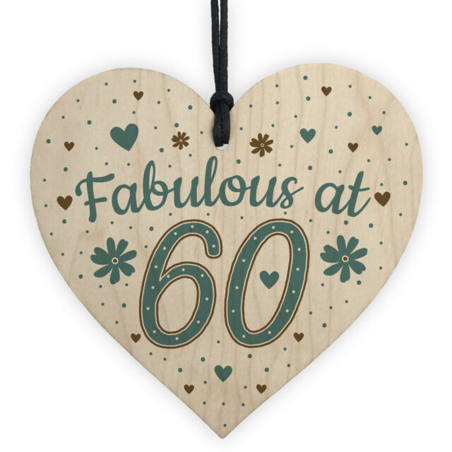 Fabulous At 60 60th 50th 40th Birthday Gifts For Women Men Wooden Heart Card