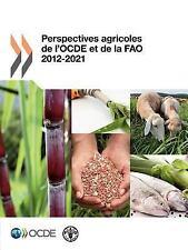 Perspectives Agricoles de l'Ocde et de la Fao 2012 by Organization for...