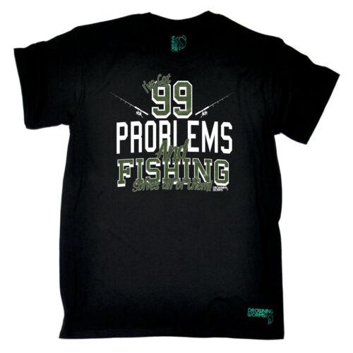 Ive Got 99 Problems Fishing Fishing T-Shirt Funny Novelty Mens tee TShirt