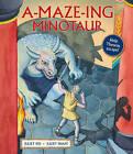 A-maze-ing Minotaur by Juliet Rix (Hardback, 2014)