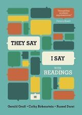 They Say / I Say : The Moves That Matter in Academic Writing with Readings by Russel Durst, Cathy Birkenstein and Gerald Graff (2015, Paperback)
