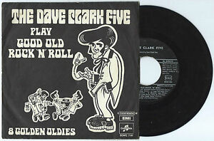 """7"""" DAVE CLARK FIVE Play good old rock'n'roll - 8 golden (Columbia 69 ITALY) VG"""