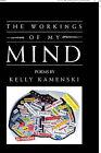 The Workings of My Mind by Kelly Kamenski (Paperback / softback, 2010)