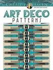 Creative Haven Art Deco Patterns Coloring Book by Anniversary Professor of Poetics at Birkbeck College William Rowe (Paperback / softback, 2016)