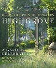 Highgrove: A Garden Celebrated by Charles, Bunny Guinness (Hardback, 2014)