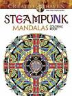 Creative Haven Steampunk Mandalas Coloring Book by Marty Noble (Paperback, 2016)